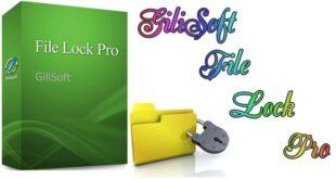 Gilisoft File Lock Pro bảo vệ an toàn cho mọi loại file